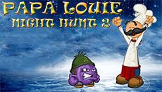Папа Луи: Ночная охота 2