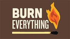 Сожги всё