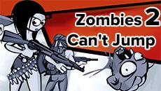 Зомби не умеют прыгать 2