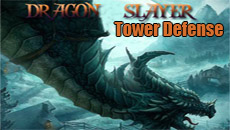 Dragon slayer: Tower Defense